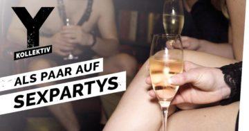 It's just Sex - Sexpartys statt ewiger Treue?